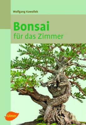 Bonsai für das Zimmer - Wolfgang Kawollek pdf epub