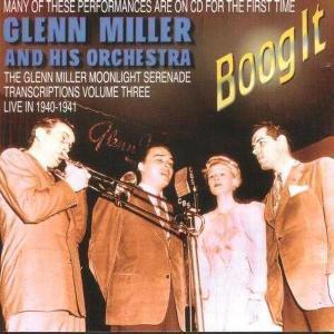 Boog It, Glenn Miller