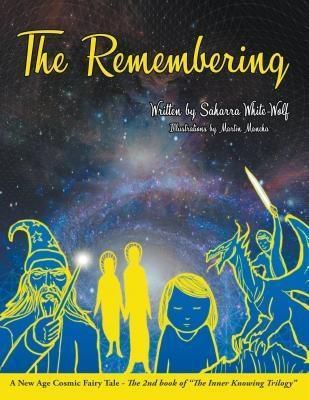 Book-Art Press Solutions LLC: The Remembering, Saharra White-Wolf