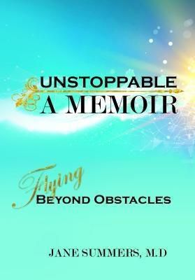 Book-Art Press Solutions LLC: Unstoppable, Jane Summers