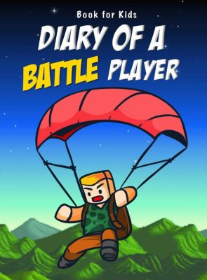 Book for kids: Diary Of A Battle Player, Nooby Lee