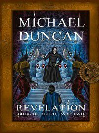 Book of Aleth: Revelation, Michael Duncan