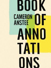 Book of Annotations, Cameron Anstee