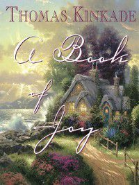 Book of Joy, Thomas Kinkade