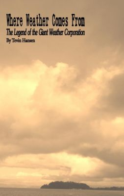Book of Legends: Where Weather Comes From, Tevin Hansen