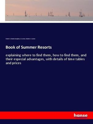Book of Summer Resorts, Charles H. (Charles Humphreys) Sweetser, Charles H. Sweetser