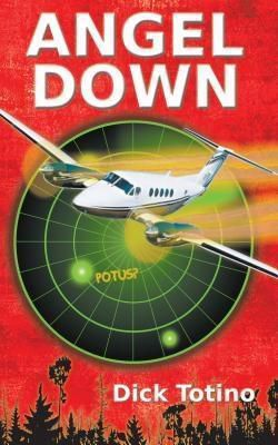 Book Services US: Angel Down, Dick Totino