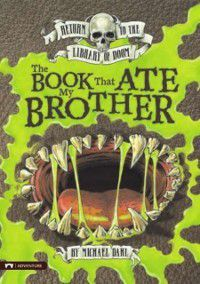 Book That Ate My Brother, Michael Dahl