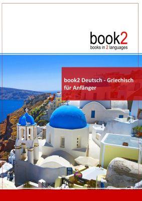 book2 Deutsch - Griechisch für Anfänger, Johannes Schumann