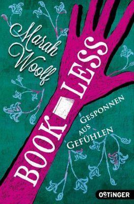 Bookless - Gesponnen aus Gefühlen, Marah Woolf