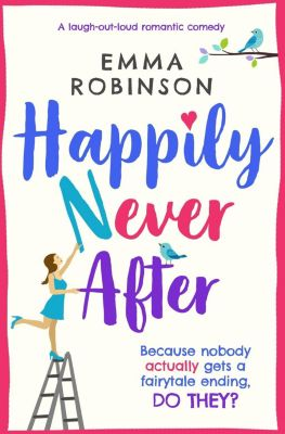Bookouture: Happily Never After, Emma Robinson