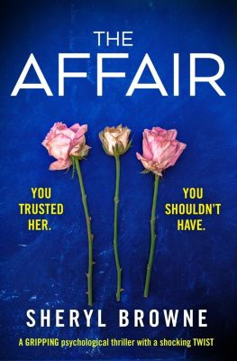 Bookouture: The Affair, Sheryl Browne