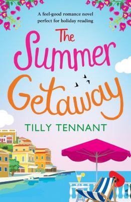Bookouture: The Summer Getaway, Tilly Tennant