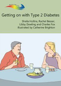 Books Beyond Words: Getting on with Type 2 Diabetes, Sheila Hollins, Rachel Besser