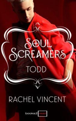 Books2read: Todd: Kurzroman - Soul Screamers, Rachel Vincent