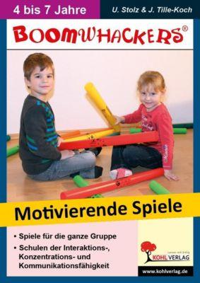 Boomwhackers - Motivierende Spiele für KiGa & Vorschule, Ulrike Stolz, Jürgen Tille-Koch