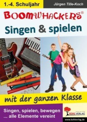 Boomwhackers - Singen & spielen mit der ganzen Klasse, Jürgen Tille-Koch