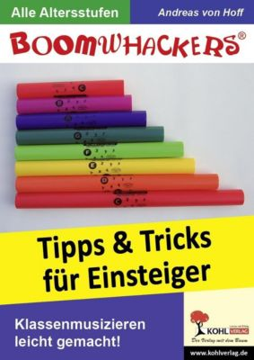 Boomwhackers - Tipps und Tricks für Einsteiger, Andreas von Hoff