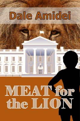 Boone's File: Meat for the Lion (Boone's File, #4), Dale Amidei