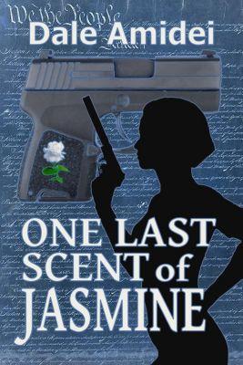 Boone's File: One Last Scent of Jasmine (Boone's File, #3), Dale Amidei