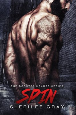 Boosted Hearts: Spin (Boosted Hearts #2), Sherilee Gray