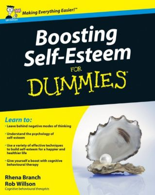 Boosting Self-Esteem For Dummies, UK Edition, Rhena Branch, Rob Willson