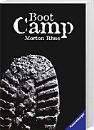 Boot Camp, Morton Rhue