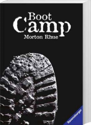Boot Camp, Morton Rhue