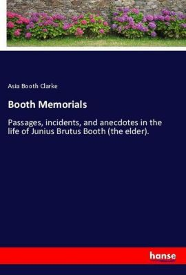 Booth Memorials, Asia Booth Clarke