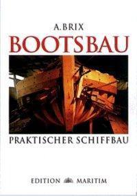 Bootsbau, Adolf Brix