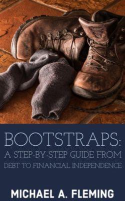 Bootstraps, Michael A Fleming