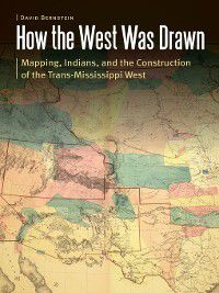 Borderlands and Transcultural Studies: How the West Was Drawn, David Bernstein