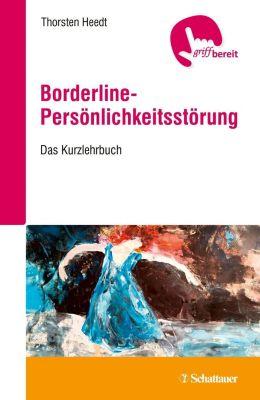 Borderline-Persönlichkeitsstörung - Thorsten Heedt |