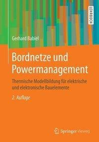 Bordnetze und Powermanagement, Gerhard Babiel