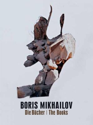 Boris Mikhailov. Bücher / Books.