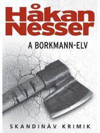Borkmann-elv, Hakan Nesser