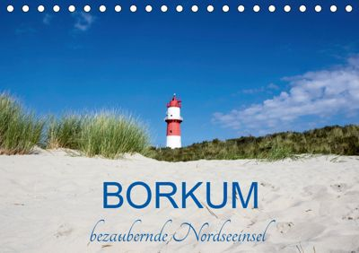 Borkum, bezaubernde Nordseeinsel (Tischkalender 2019 DIN A5 quer), Andrea Dreegmeyer
