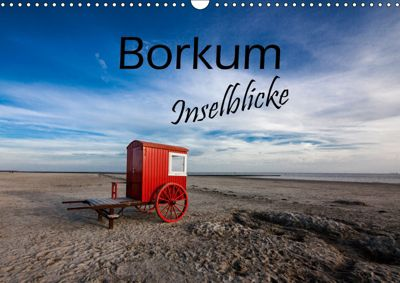 Borkum - Inselblicke (Wandkalender 2019 DIN A3 quer), H. Dreegmeyer