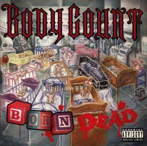 Born Dead, Body Count