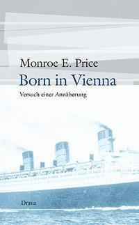 Born in Vienna, Monroe E. Price