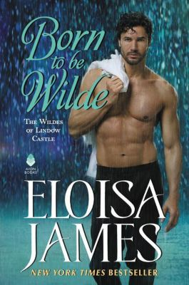 Born to Be Wilde, Eloisa James