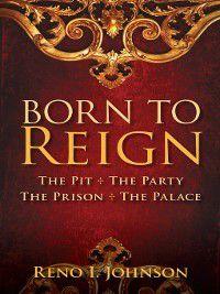 Born to Reign, Reno I. Johnson