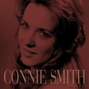 Born To Sing  4-Cd & 56-Page-Book, Connie Smith