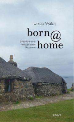 born@home - Ursula Walch |