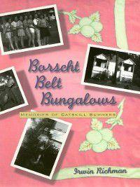 Borscht Belt Bungalows, Irwin Richman