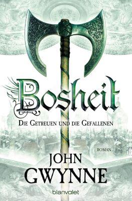 Bosheit - Die Getreuen und die Gefallenen, John Gwynne