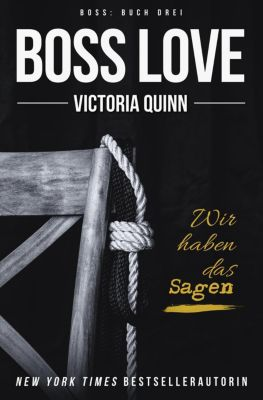 Boss: Boss Love (German), Victoria Quinn