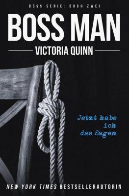 Boss: Boss Man (German), Victoria Quinn