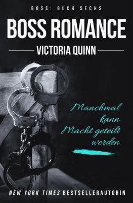 Boss: Boss Romance (German), Victoria Quinn