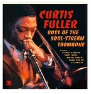 Boss Of The Soul-Stream Trombo, Curtis Fuller